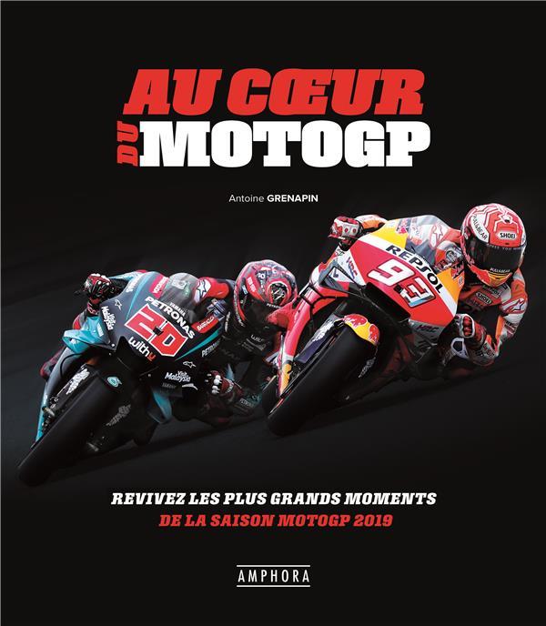 AU COEUR DE LA MOTO GP