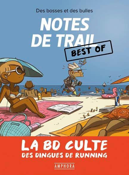 NOTES DE TRAIL BEST OF - LA BD CULTE DU RUNNING