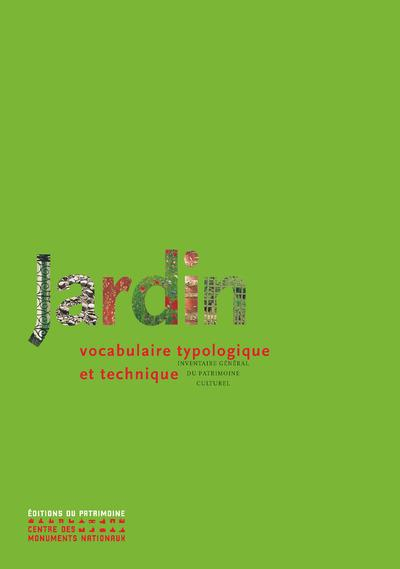 JARDIN - NOUVELLE EDITION PATRIMOINE Ed. du Patrimoine