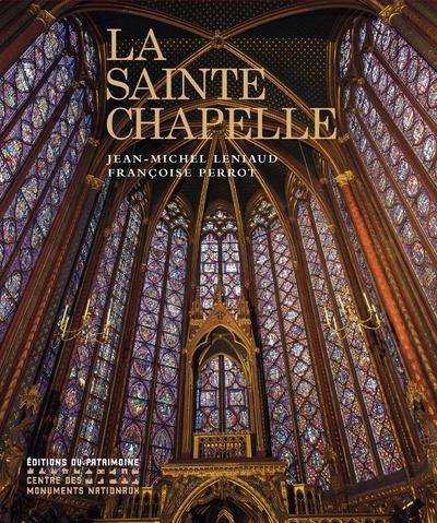 LA SAINTE-CHAPELLE LENIAUD JEAN-MICHEL Ed. du Patrimoine