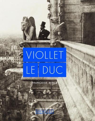 VIOLLET-LE-DUC BERCE FRANCOISE PATRIMOINE