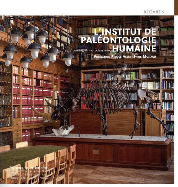 L'INSTITUT DE PALEONTOLOGIE HUMAINE