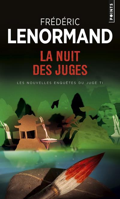 LA NUIT DES JUGES  -  LES NOUVELLES ENQUETES DU JUGE TI LENORMAND, FREDERIC POINTS
