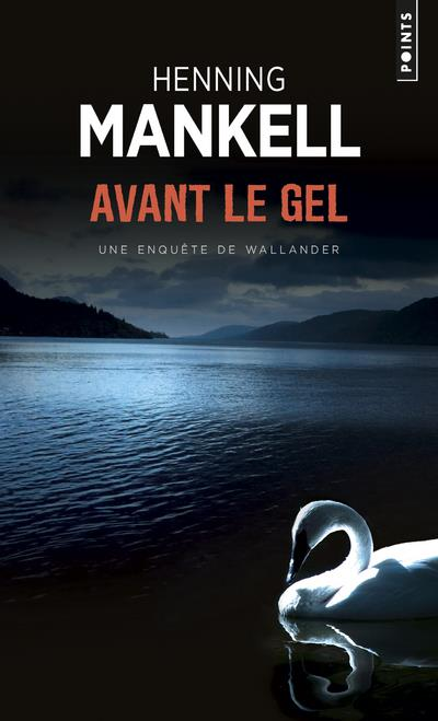 AVANT LE GEL MANKELL/HENNING POINTS
