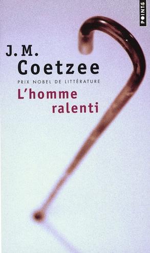 L'HOMME RALENTI