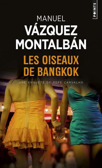 OISEAUX DE BANGKOK (LES)