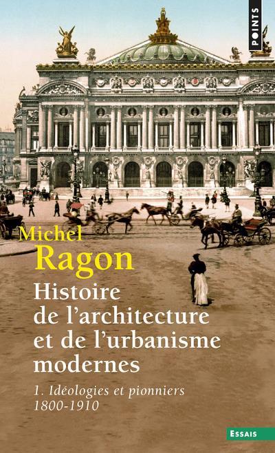 HISTOIRE DE L'ARCHITECTURE ET URBANISME RAGON, MICHEL POINTS