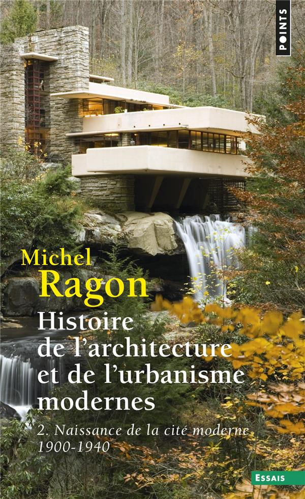 HISTOIRE DE L'ARCHITECTURE URBANISME T.2 RAGON, MICHEL POINTS
