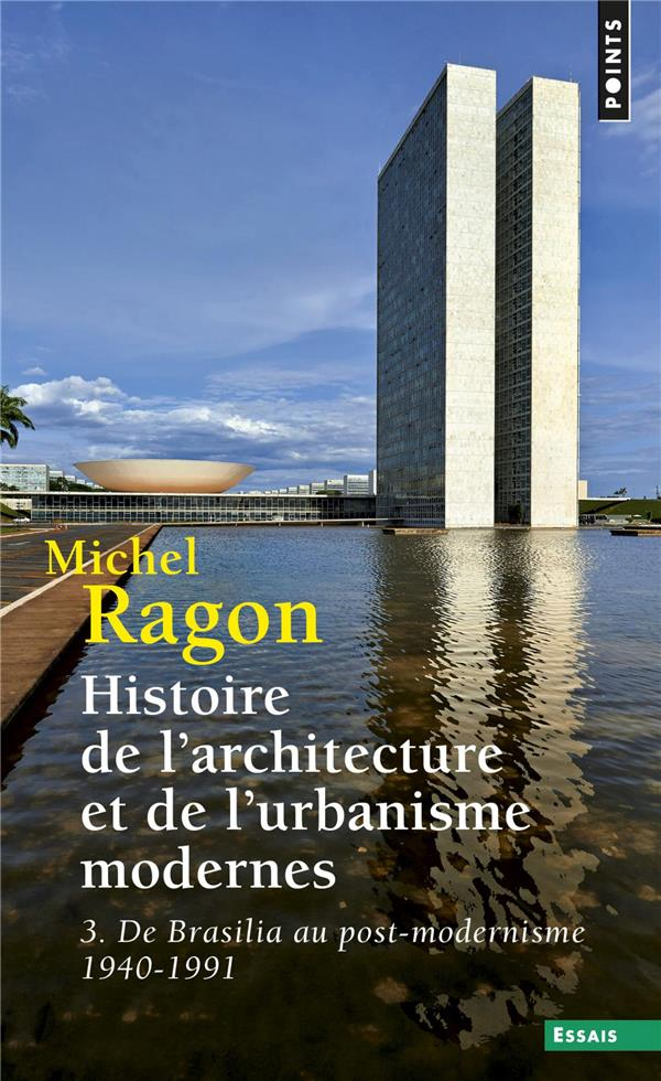 HISTOIRE DE L'ARCHITECTURE ET DE L'URBANISME RAGON, MICHEL POINTS