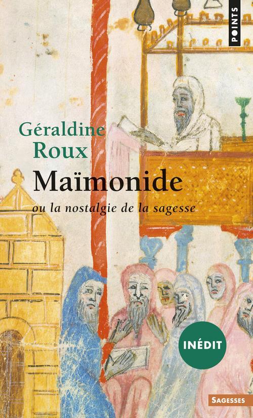 MAIMONIDE OU LA NOSTALGIE DE L ROUX GERALDINE POINTS