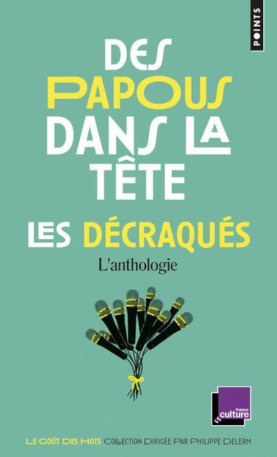 DES PAPOUS DANS LA TETE - LES DECRAQUES, L'ANTHOLOGIE