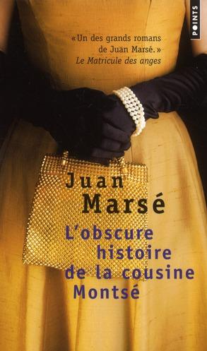 L'OBSCURE HISTOIRE DE LA COUSINE MONTSE