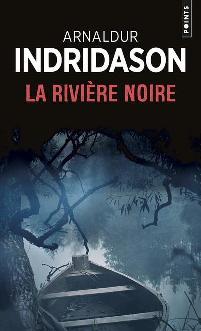 LA RIVIERE NOIRE INDRIDASON ARNALDUR POINTS