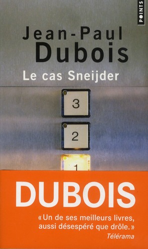 LE CAS SNEIJDER DUBOIS JEAN-PAUL POINTS