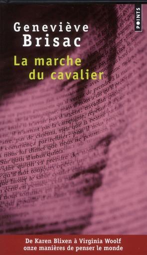 LA MARCHE DU CAVALIER BRISAC GENEVIEVE POINTS
