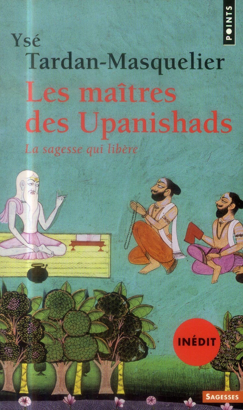 LES MAITRES DES UPANISHADS (IN TARDAN-MASQUELIER YS Points