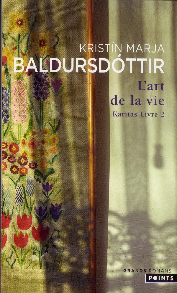 L'ART DE LA VIE. KARITAS LIVRE 2 BALDURSDOTTIR K M. Points