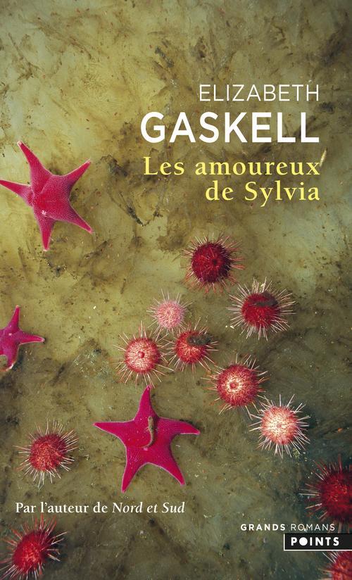GASKELL ELIZABETH - LES AMOUREUX DE SYLVIA