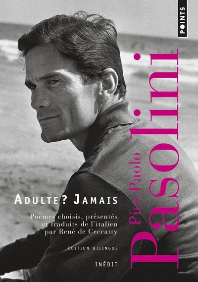 ADULTE ? JAMAIS. UNE ANTHOLOGIE (1941-1953)