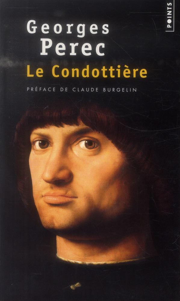 LE CONDOTTIERE