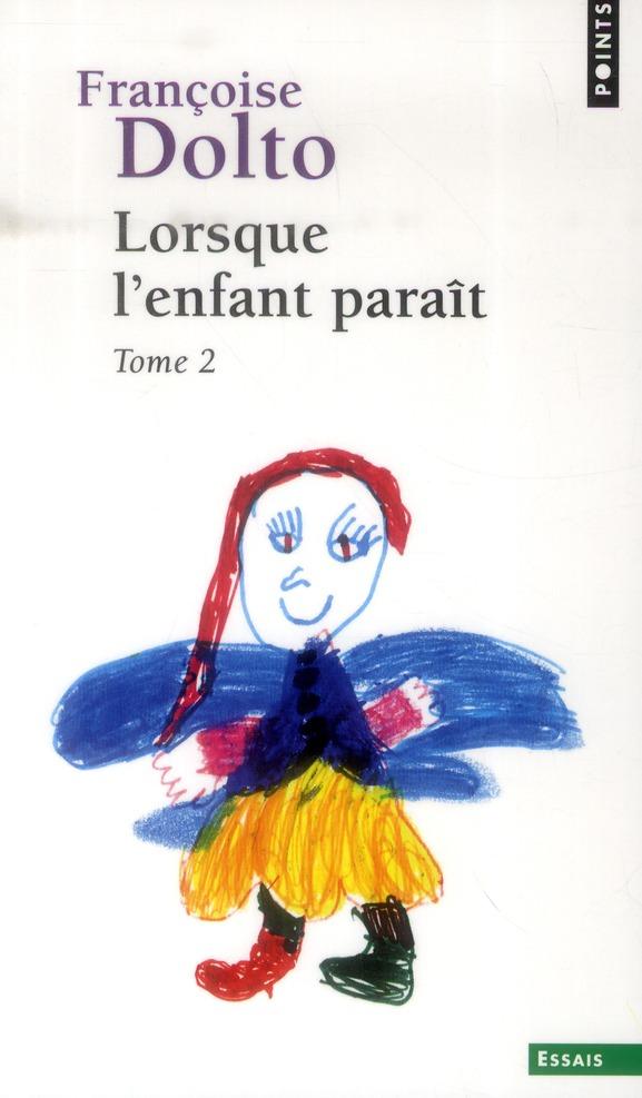 LORSQUE L'ENFANT PARAIT TOME 2 Dolto Françoise Points