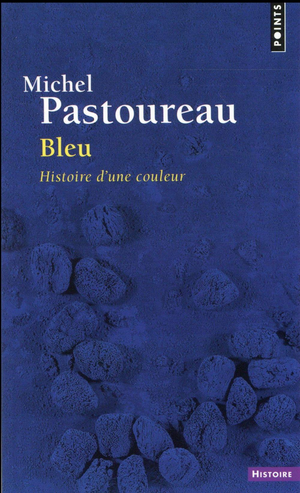 BLEU  -  HISTOIRE D'UNE COULEUR Pastoureau Michel Points