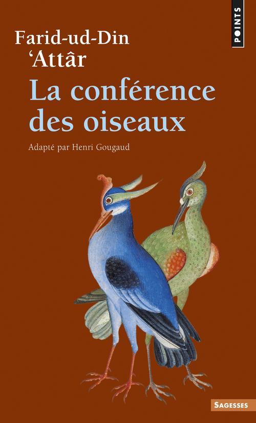 LA CONFERENCE DES OISEAUX ATTAR AL-NISABURI POINTS