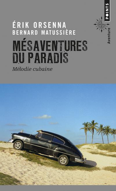 MESAVENTURES DU PARADIS. MELODIE CUBAINE