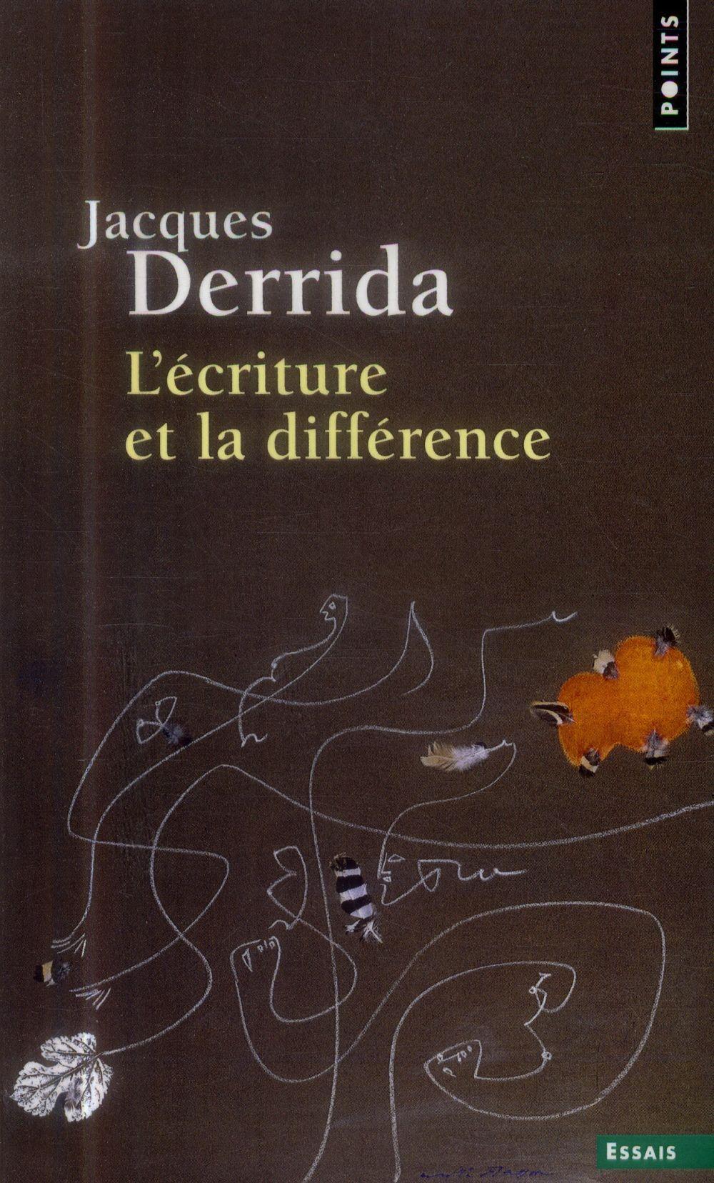 L'ECRITURE ET LA DIFFERENCE DERRIDA JACQUES Points