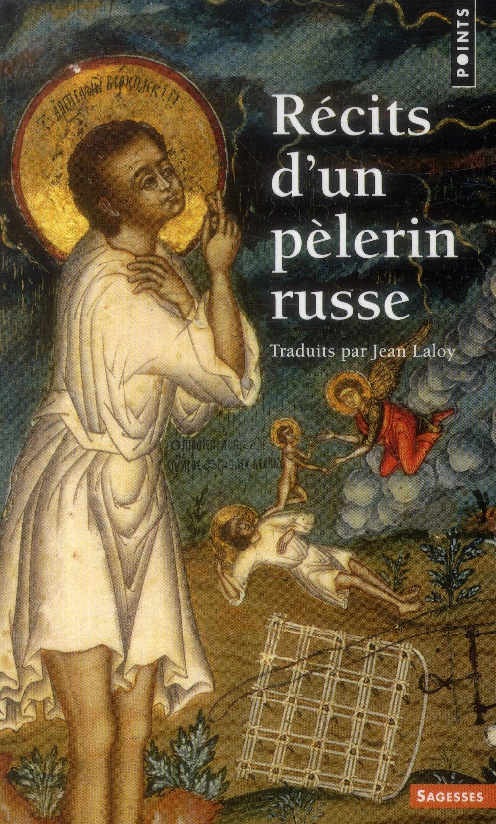 RECITS D'UN PELERIN RUSSE