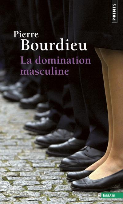 LA DOMINATION MASCULINE Bourdieu Pierre Points
