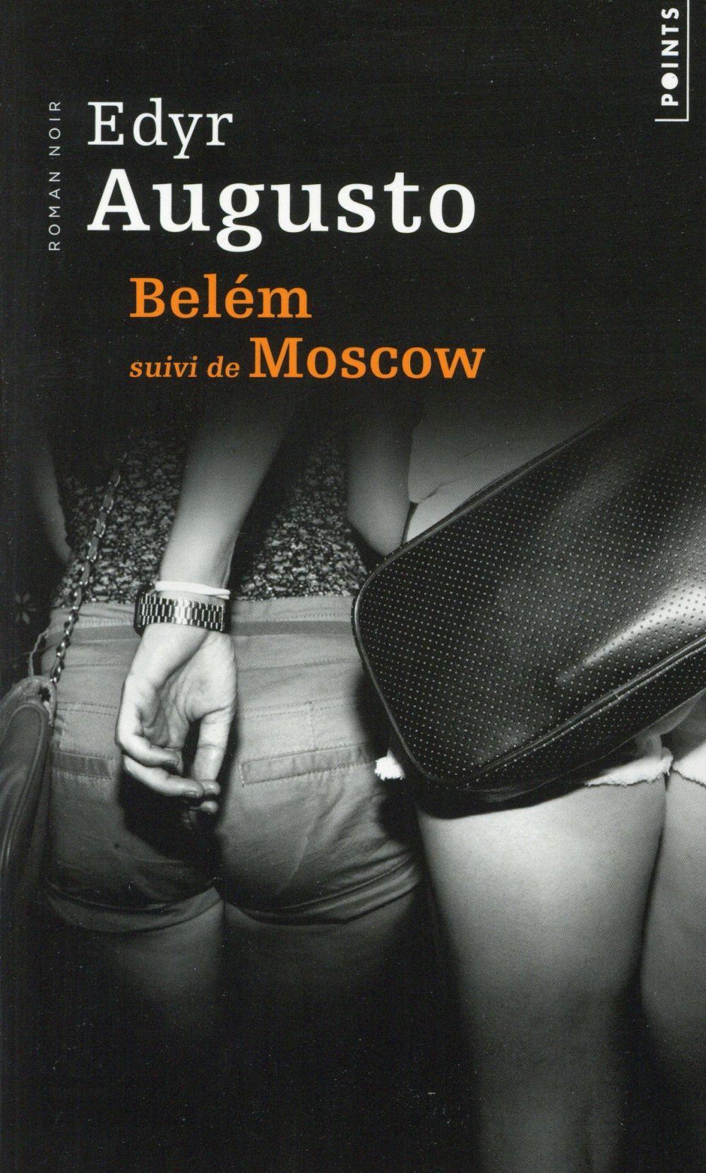 BELEM SUIVI DE MOSCOW