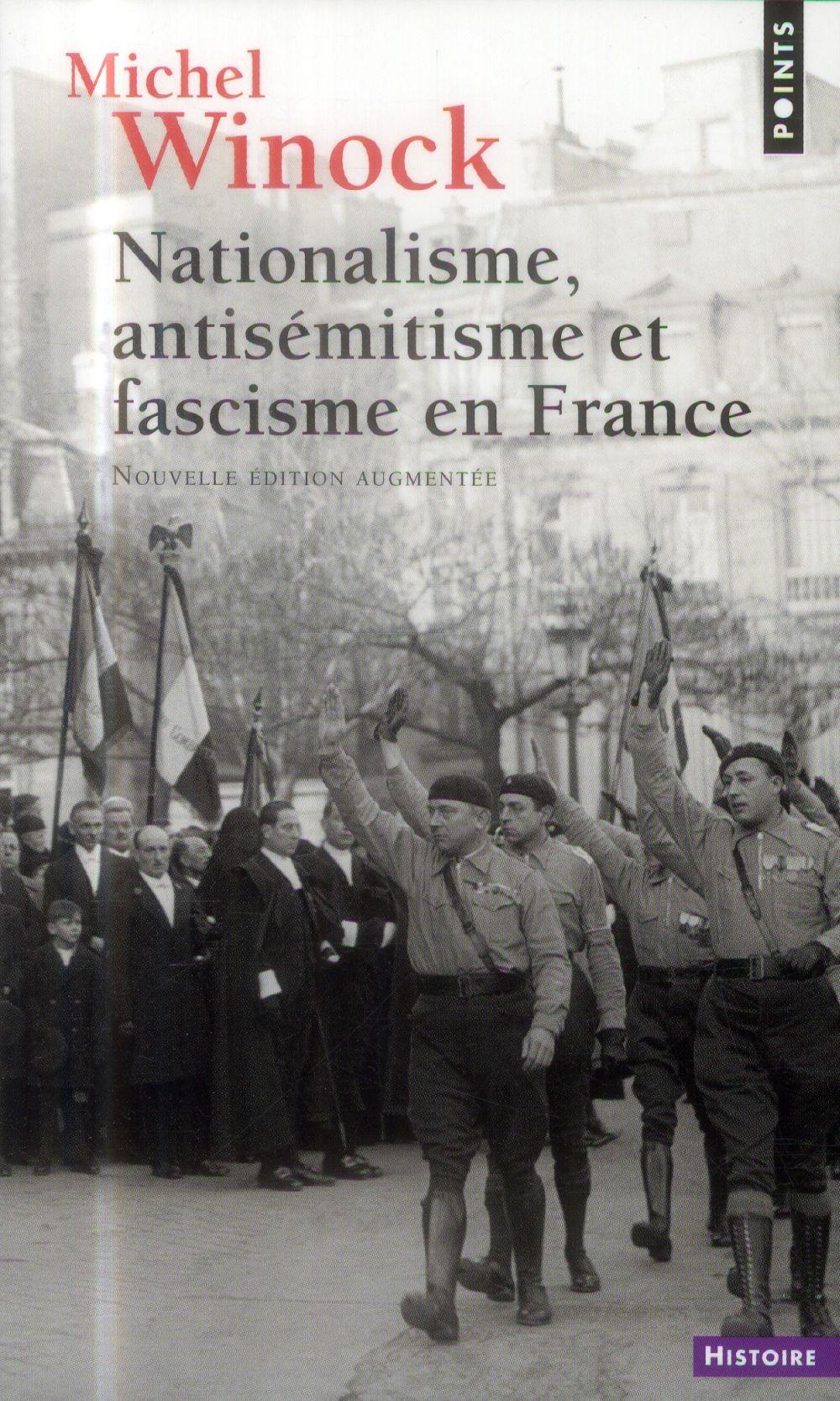 NATIONALISME, ANTISEMITISME ET FASCISME EN FRANCE