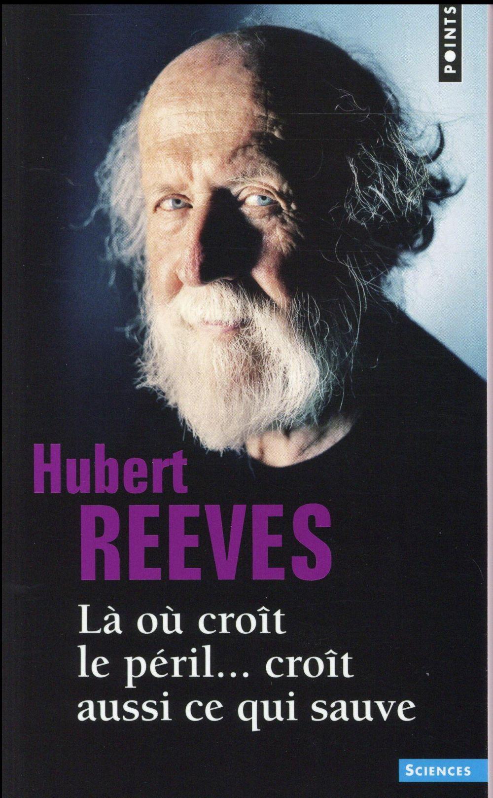 Reeves Hubert - LA OU CROIT LE PERIL... CROIT AUSSI CE QUI SAUVE