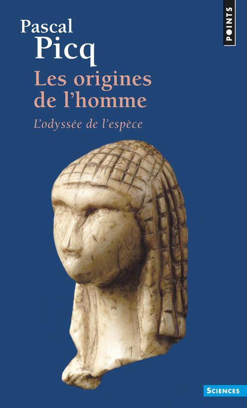 LES ORIGINES DE L-HOMME. L-ODYSSEE DE L-ESPECE