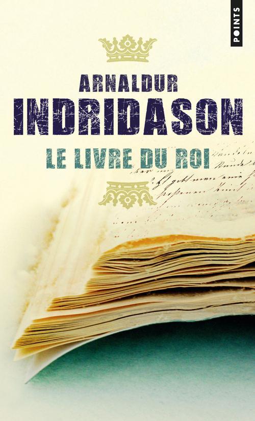 LE LIVRE DU ROI Arnaldur Indridason Points