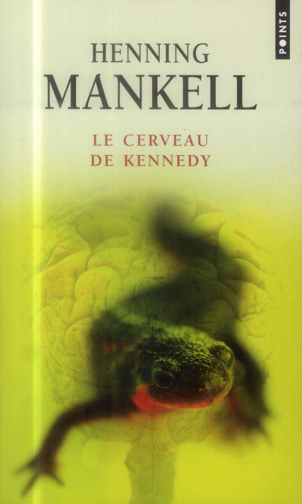 LE CERVEAU DE KENNEDY