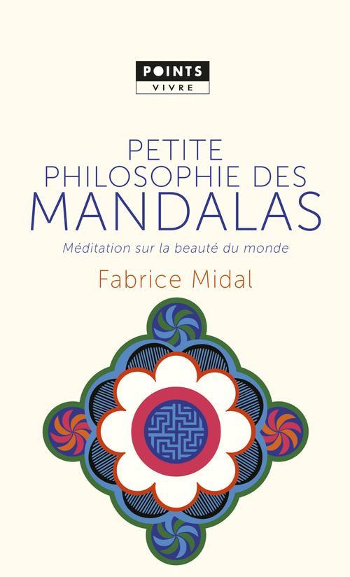 PETITE PHILOSOPHIE DES MANDALA MIDAL FABRICE POINTS
