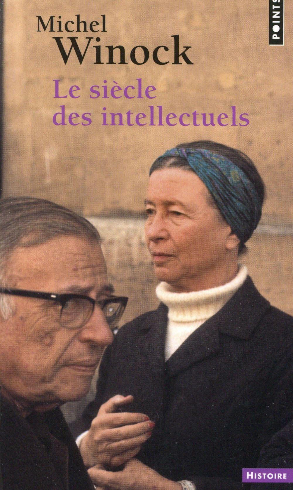 LE SIECLE DES INTELLECTUELS