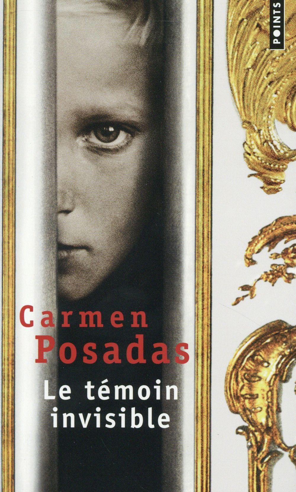 Posadas Carmen de - LE TEMOIN INVISIBLE