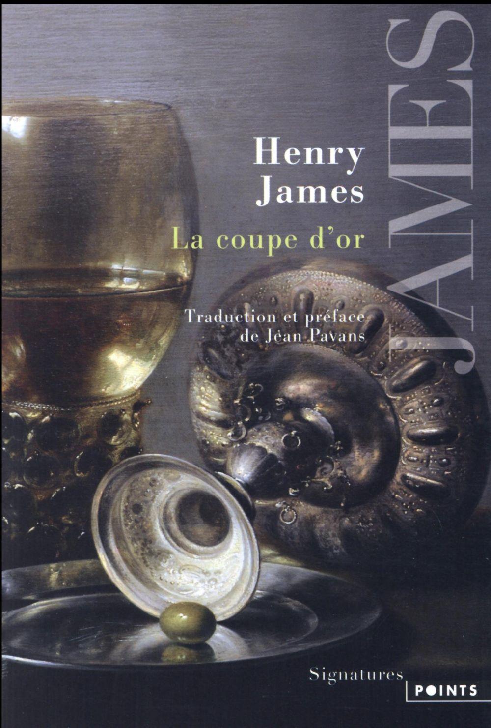 LA COUPE D'OR JAMES HENRY Points