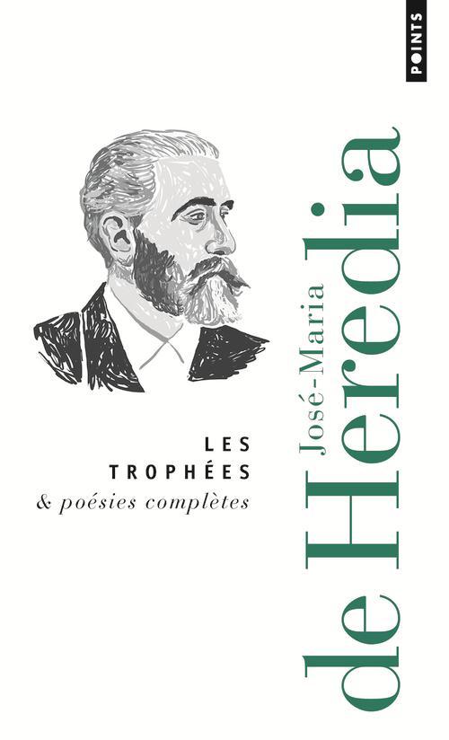 LES TROPHEES & POESIES COMPLETES Heredia José Maria de Points