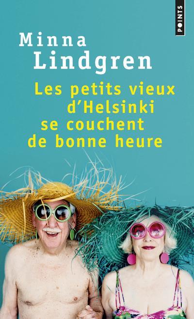 LES PETITS VIEUX D'HELSINKI SE COUCHENT DE BONNE HEURE