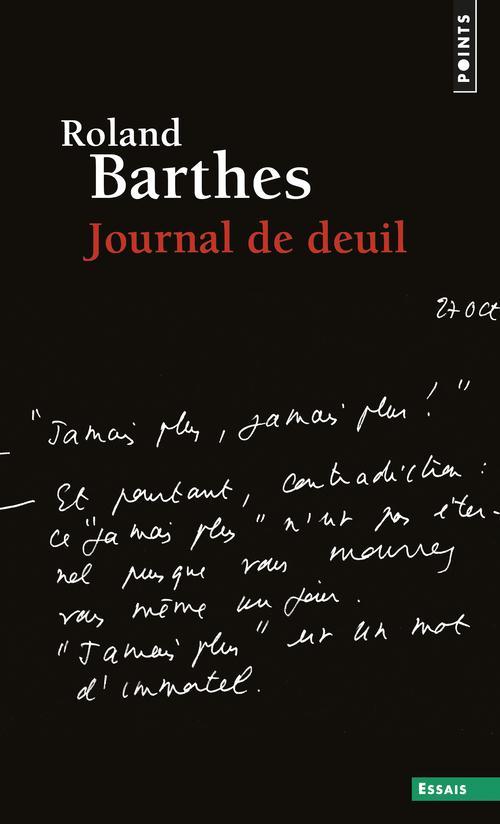 JOURNAL DE DEUIL. 26 OCTOBRE 1 BARTHES ROLAND POINTS