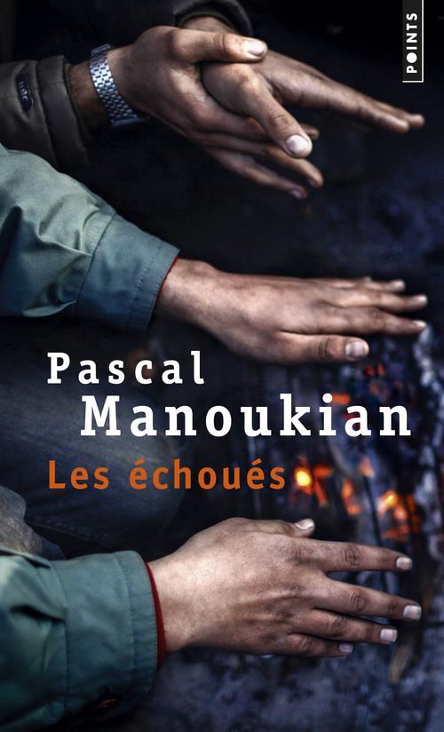 LES ECHOUES Manoukian Pascal Points