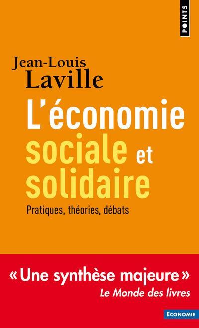 L'ECONOMIE SOCIALE ET SOLIDAIRE  -  THEORIES, PRATIQUES, DEBATS