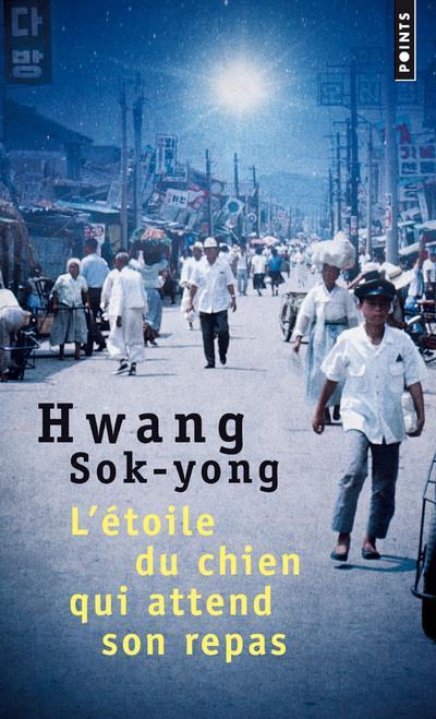 L-ETOILE DU CHIEN QUI ATTEND S SOK-YONG HWANG POINTS