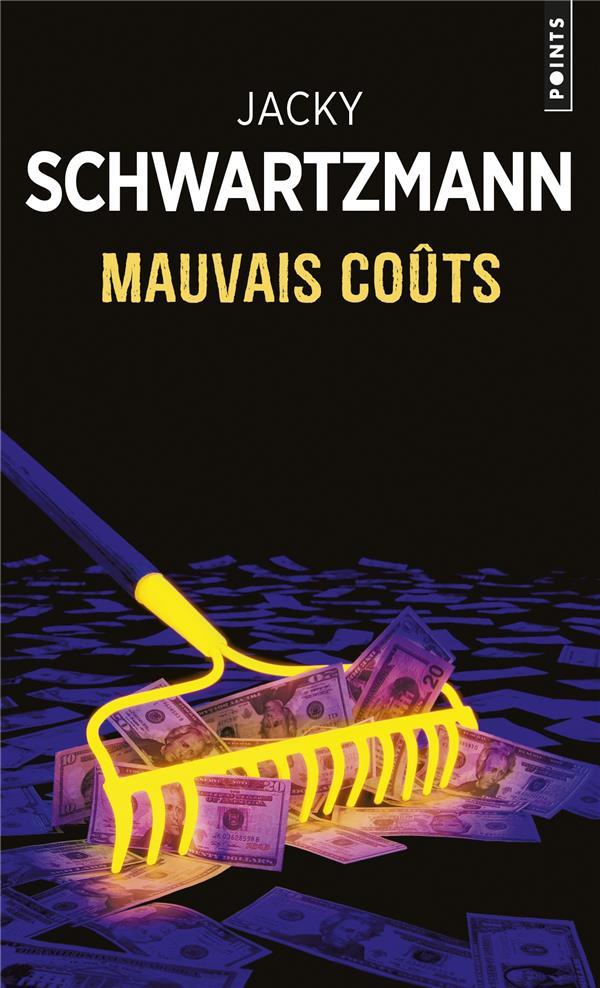MAUVAIS COUTS