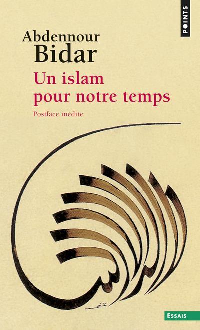 UN ISLAM POUR NOTRE TEMPS BIDAR ABDENNOUR POINTS