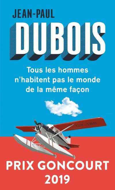TOUS LES HOMMES N'HABITENT PAS LE MONDE DE LA MEME FACON DUBOIS, JEAN-PAUL POINTS